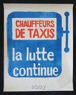 Affiche originale mai 68 CHAUFFEURS DE TAXIS LA LUTTE CONTINUE 1968 poster 586