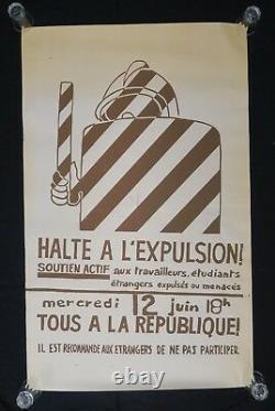 Affiche originale mai 68 HALTE A L'EXPULSION! 12 juin étrangers poster 1968 073