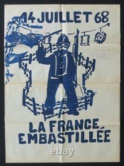 Affiche originale mai 68 LA FRANCE EMBASTILLEE 14 JUILLET CRS poster 1968 594