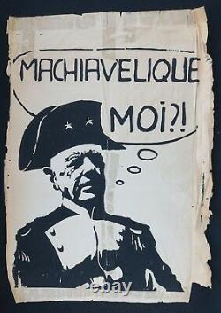 Affiche originale mai 68 MACHIAVELIQUE MOI par Momo De Gaulle poster 1968 095