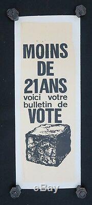 Affiche originale mai 68 MOINS DE 21 ANS BULLETIN VOTE poster may 1968 211