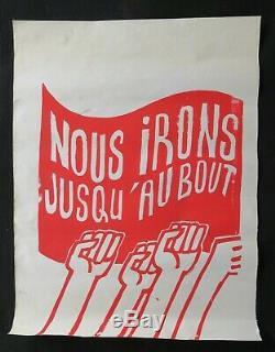 Affiche originale mai 68 NOUS IRONS JUSQU'AU BOUT french poster 1968 122