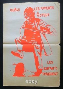 Affiche originale mai 68 QUAND LES PARENTS VOTENT. CRS poster mai 1968 257