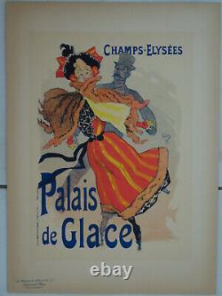 Original Poster Maitre de l'Affiche PL 17 Palais de glace Champs Elysées Cheret