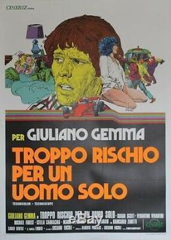 TROPPO RISCHIO PER UN UOMO SOLO Affiche originale italienne entoilée